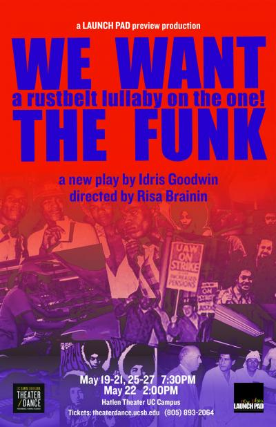 We Want The Funk, a rustbelt lullaby on the one! Poster
